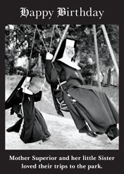 Happy Birthday ... Mother Superior and her little sister loved their trips to the park.